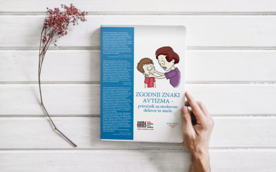 ZGODNJI ZNAKI AVTIZMA – priročnik za strokovne delavce in starše